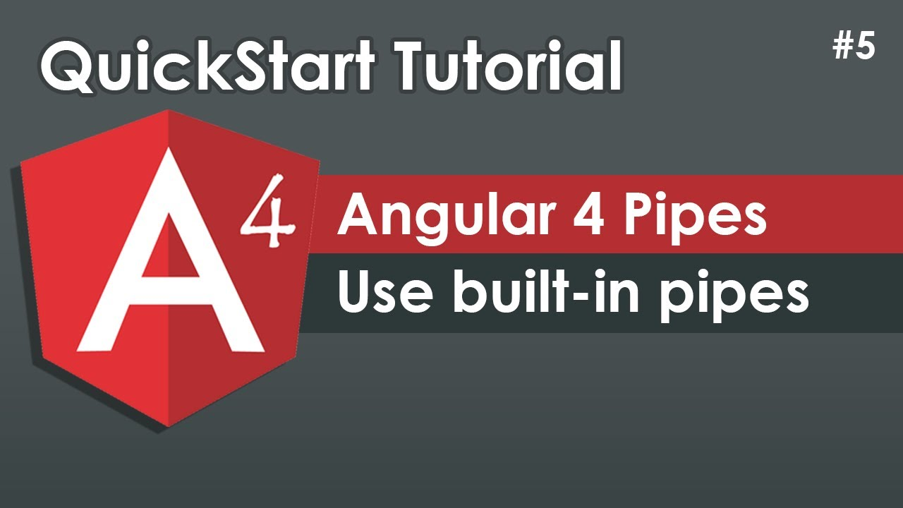 Angular 4 Pipes Tutorial with Examples