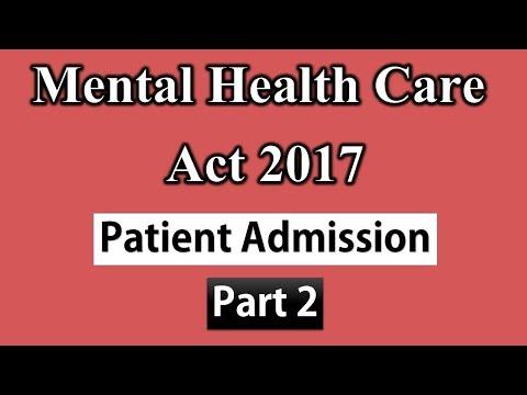 mental-health-care-act-2017-patient-admission---part-2dr-kelkar-mental-illness-ed-pe-mind