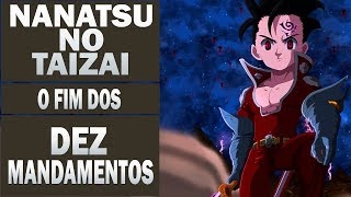 O FIM DOS 10 MANDAMENTOS/ NANATSU NO TAIZAI /Anime Underground