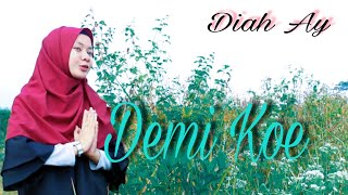Download Mp3 Demi Koe - Diah Ay  Ska Reage Cover Pendhoza