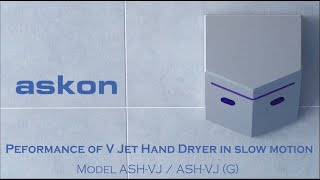 V Jet Hand Dryer - Performance in Slow Motion