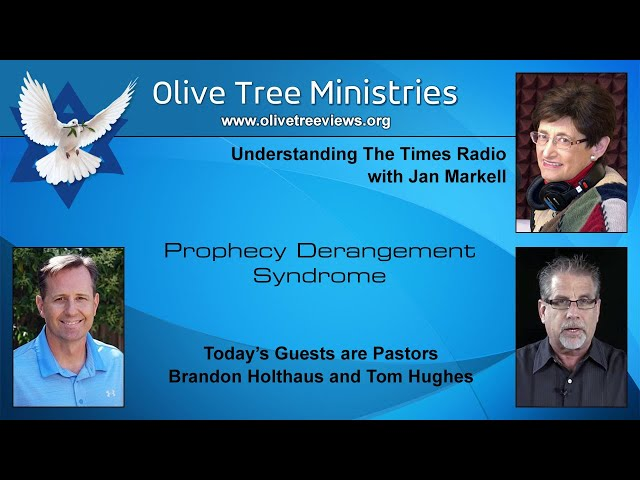 Prophecy Derangement Syndrome – Pastor Brandon Holthaus and Pastor Tom Hughes