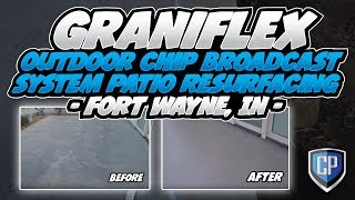 GraniFlex - Outdoor Chip Broadcast System - Patio Resurfacing - Fort Wayne, IN