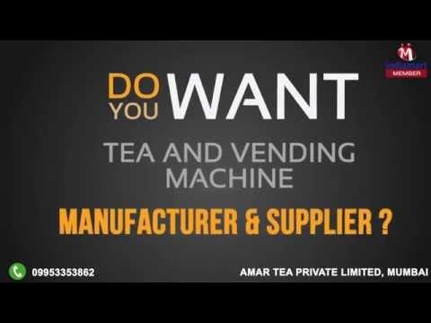 Tea And Vending Machine By Amar Tea Private Limited, Mumbai