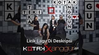 Kotak Feat Anggun - Teka Reki   Lirik Video