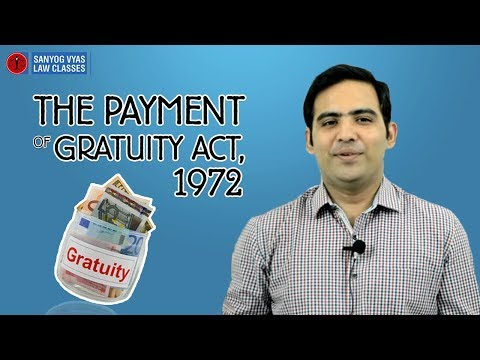 The Payment of Gratuity Act, 1972 (Applicability) | By Advocate Sanyog Vyas