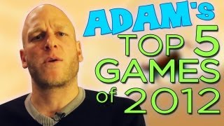 The Best Games of 2012 - Adam Sessler Edition