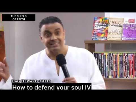 HOW TO DEFEND YOUR SOUL IV (Bishop Dag Heward-Mills)
