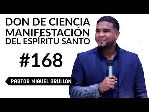 Pastor Miguel Grullon / Don De Ciencia / Manifestacion Del Espiritu Santo / Houston Texas / 2018