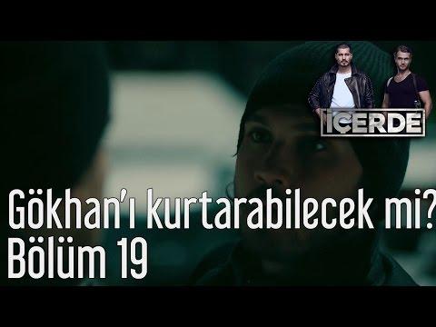İçerde 19. Bölüm - Sarp Gökhan'ı Kurtarabilecek mi?