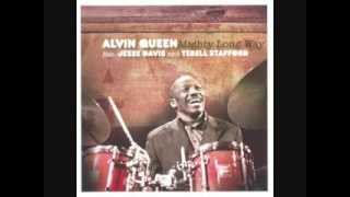 Alvin Queen   Mighty Long Way