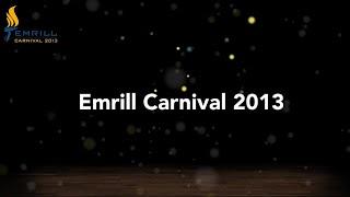 Emrill Carnival 2013 highlights