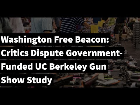 Morning Coffee with Craig: Critics Dispute Government-Funded UC Berkeley Gun Show Study