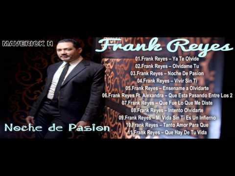 Frank Reyes Noche de Pasion 2014 Album Completo