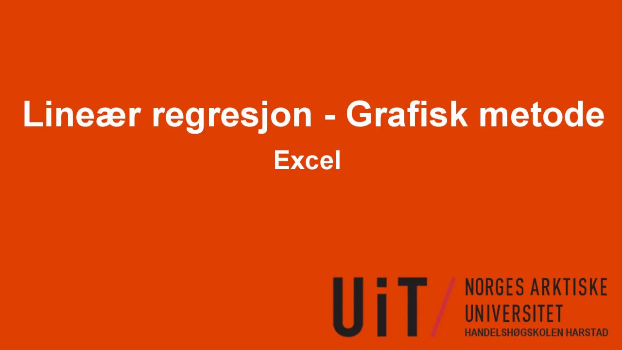 Excel - Lineær regresjon - Grafisk metode