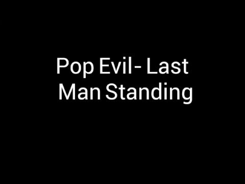 Pop Evil- Last Man Standing (Lyrics)