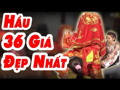 Hầu Đồng 36 Giá Đẹp Mỹ Mãn
