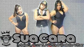 Sua Cara - Major Lazer feat. Anitta & Pabllo Vittar (Coreografia | Choreography)