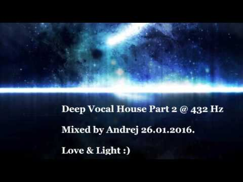 Deep vocal house 2 432 hz youtube for Deep vocal house music