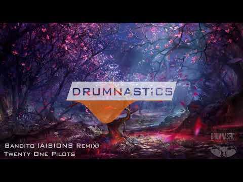 Twenty One Pilots - Bandito (AISIONS Remix)