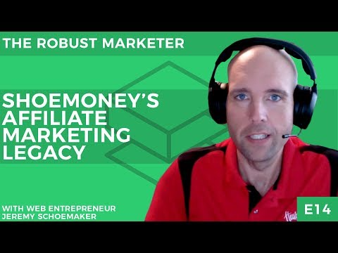 Shoemoney's Affiliate Marketing Legacy | With Jeremy Schoemaker | RBM E14