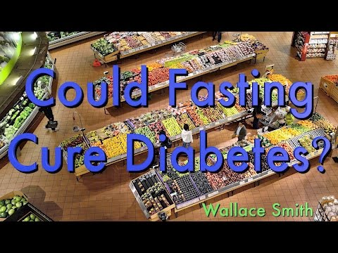 TW Webcast:  Could Fasting Cure Diabetes?