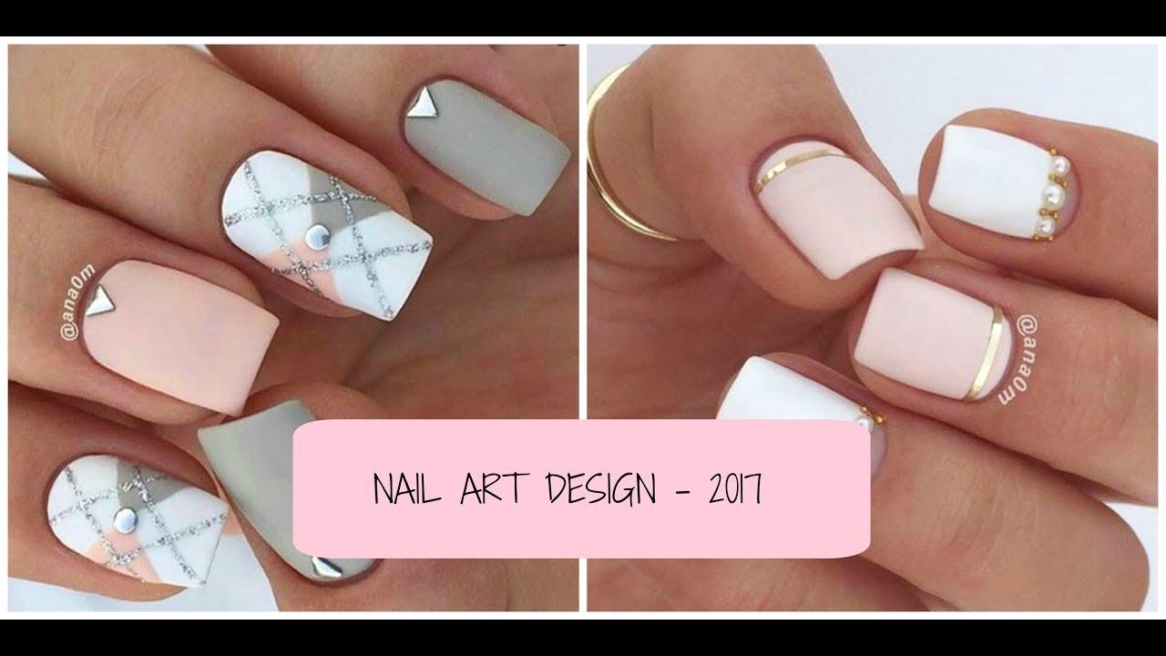 Nail Art Design 2017 Uñas Decoradas Fáciles Tumblr 2017 Youtube