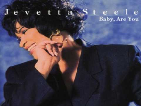 Jevetta Steele - Baby, Are You