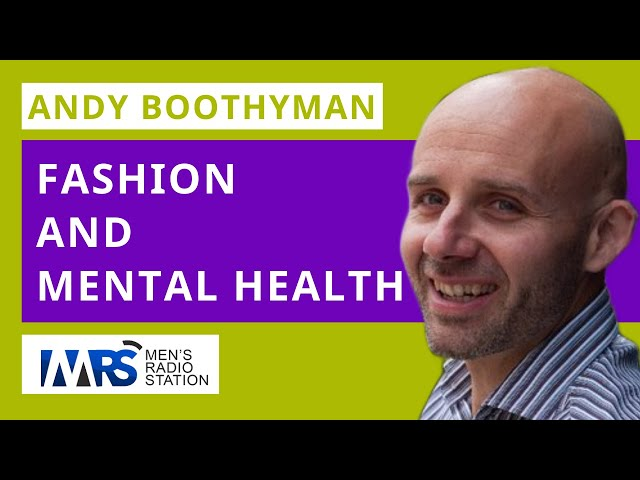 Psych Chat (Episode 3): Andy Boothman | Fashion and Mental Health
