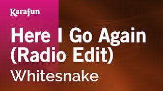 Karaoke Here I Go Again (Radio Edit) - Whitesnake *
