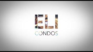 ELI CONDOS - UN ART DE VIVRE QUI VOUS RESSEMBLE
