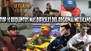Top 10 Los Requintos Mas Dificiles Del Regional Mexicano Parte 1 1