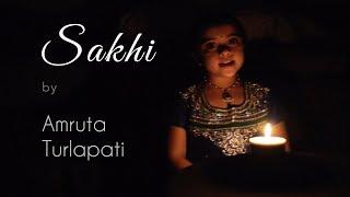 Sakhi by Amruta Turlapati