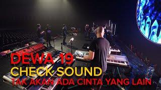 Takkan Ada Cinta Yang Lain - Dewa 19 Feat Ari Lasso Sound Check #dewa19