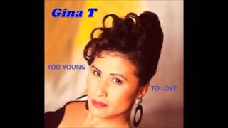 Gina T. - Too young to love