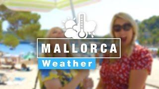Mallorca Weather Guide 2016