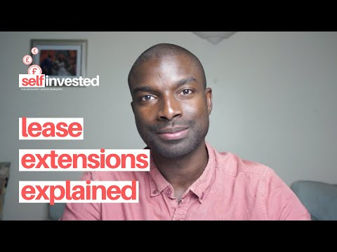 Lease Extensions Explained | How to Extend Your Lease | Leasehold Property Explained | UK