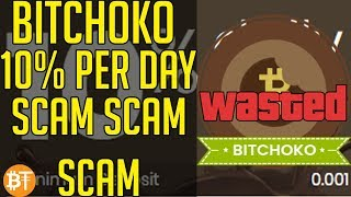 BITCHOKO 10% PER DAY SCAM!! DO NOT INVEST IN BITCHOKO NOT WORTH IT