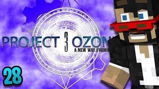 Minecraft: Project Ozone 3 - Ep. 28