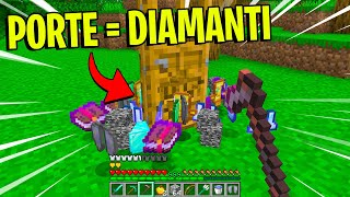 MINECRAFT MA LE *PORTE* DROPPANO *DIAMANTI* - Minecraft ITA