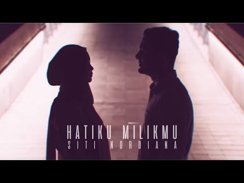SITI NORDIANA - Hatiku Milikmu (Official Music Video)