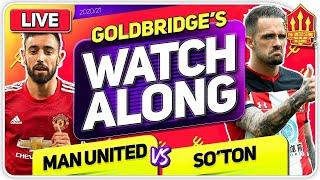 MANCHESTER UNITED vs SOUTHAMPTON With Mark GOLDBRIDGE LIVE