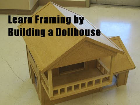 Learn Framing By Building A Dollhouse From Scratch Part 1