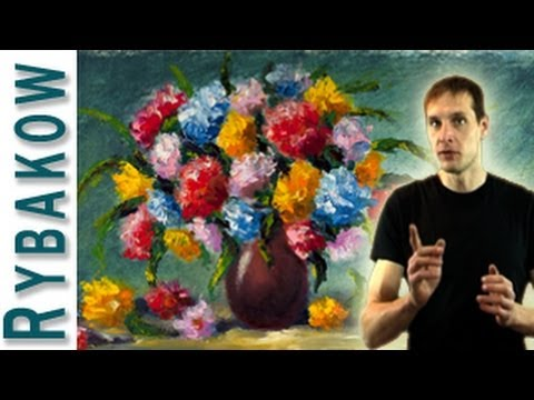 Learn How To Oil Paint A Flower Vase Of Flowers Painting Demo By