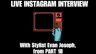 Live Interview with Curly Hair Stylist Evan Joseph