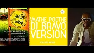 Download Hindi Video Songs - Vathe Poothe Bravo's Champions Version | Vallim Thetti Pullim Thetti