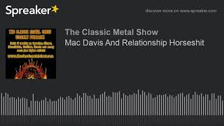 Mac Davis And Relationship Horseshit