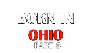 Born In Ohio Part 5 - 10 Famous-Notable People