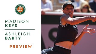 Madison Keys vs Ashleigh Barty - Quarterfinals Preview | Roland-Garros 2019