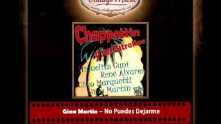 Gina Martin -- No Puedes Dejarme  (Perlas Cubanas)